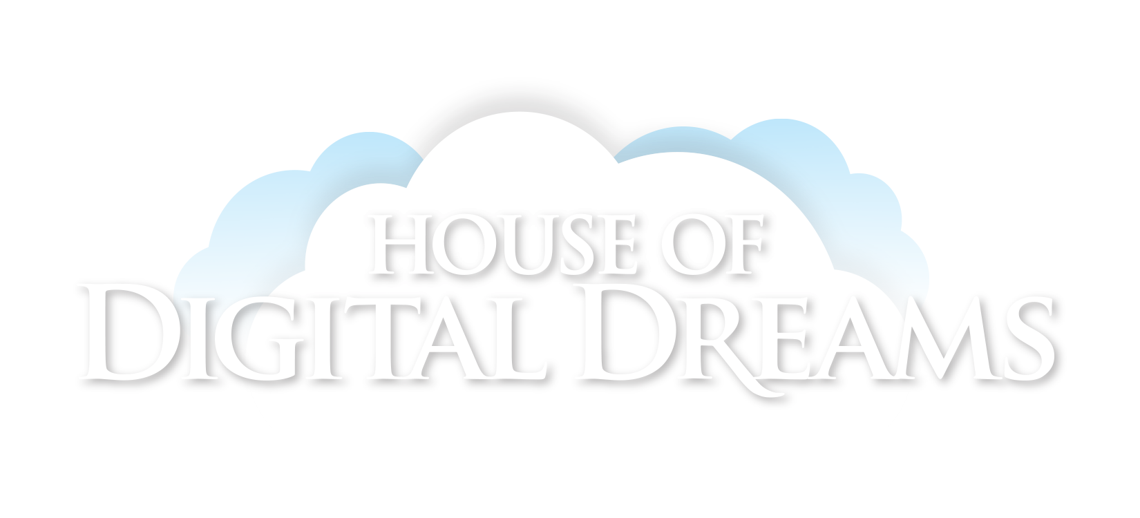 House of Digital Dreams